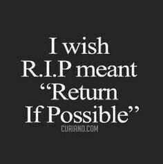 List Of Pinterest Rest In Peace Quotes Uncle Memories Sad Images