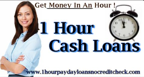 With 1 Hour Cash Loans you can get money within an hour of applying........