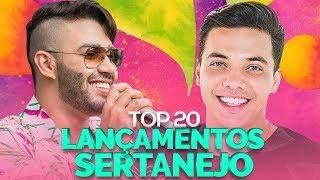 Top 20 Sertanejo As Melhores Do Carnaval As Mais Tocadas 2018