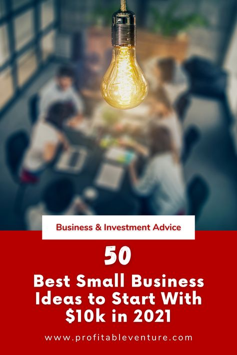 50 Best Small Business Ideas to Start With $10k in 2021 💸