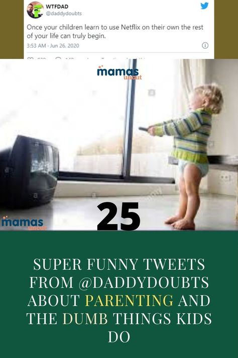 WTFDAD AKA @DaddyDoubts has crafted some of the funniest tweets ever about parenting and the silly things toddlers say. #DaddyDoubts #Tweets #Humor #parenting