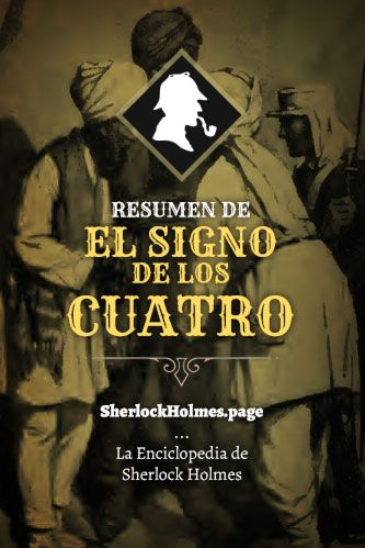 Resumen Análisis Y Descarga De El Signo De Los Cuatro Sherlock Holmes Sherlock Novelas