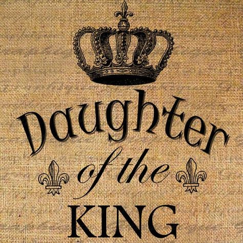 List Of Pinterest Daughter Of A King Quotes Crowns Pictures