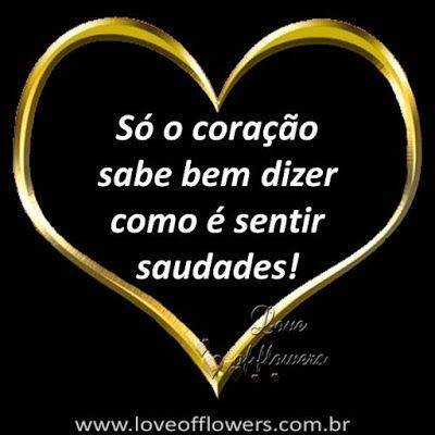 So O Coracao Sabe Dizer Mensagens Maravilhosas Frase De Amor