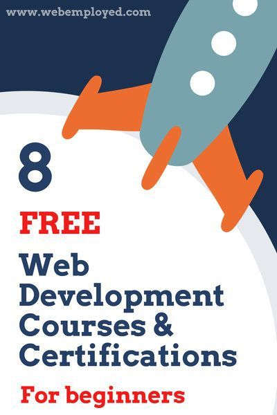 8 Free Web Development Courses And Certifications For Beginners Learning Web Web Development Web Design Tips