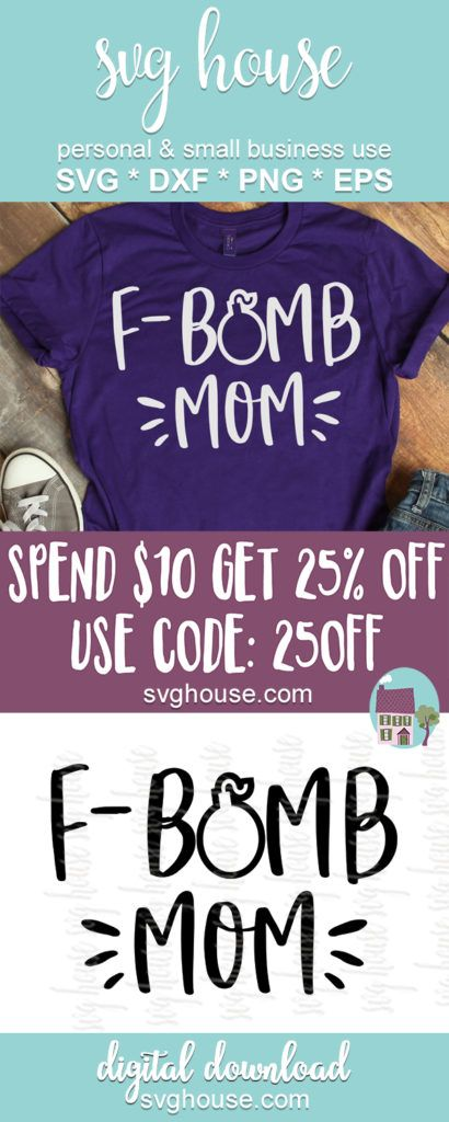 F Bomb Mom SVG Files For Cricut And Silhouette  Digital