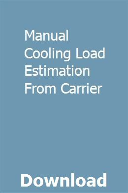Manual Cooling Load Estimation From Carrier