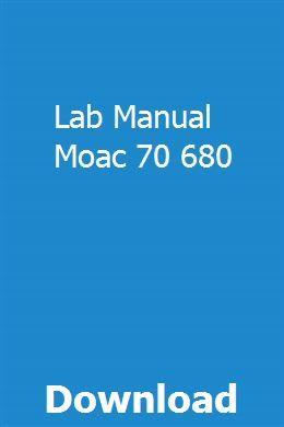 Lab Manual Moac 70 680 Ford Fiesta Ford Fiesta Zetec Manual