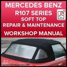 Mercedes Benz R107 Series Convertible 1971 1989 Roof Repair Replace Instruction Manual Mercedes Benz Mercedes Benz