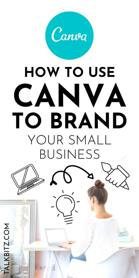 How to Use Canva to Brand Your Small Business (2021)