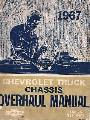 Advertisement Ebay 1967 Official Chevrolet Truck Chassis Overhaul Repair Manual Series 10 60 In 2020 Chevrolet Trucks Trucks Repair Manuals