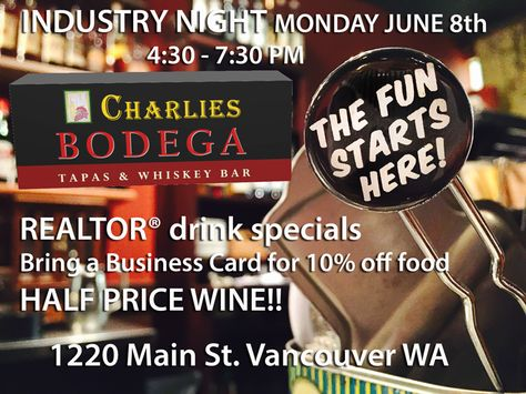 Consider yourself invited monday june 8th 430 730 pm realtor 430 730 pm realtor community industry night at charlies bodega tapas whiskey bar in vancouver wa with realty drink specials bring a business card reheart Image collections
