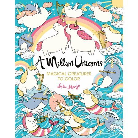 Million Creatures To Color A Million Unicorns Volume 6 Paperback Walmart Com Magical Creatures Drawing For Kids Coloring Books