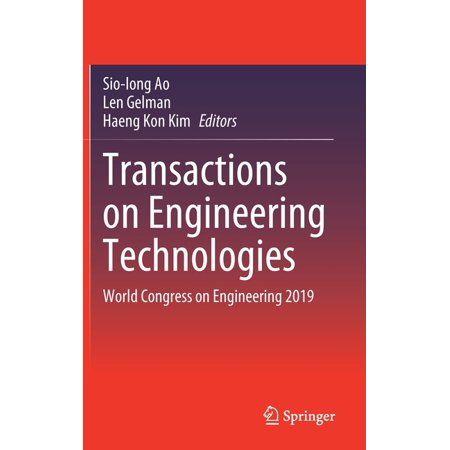 Transactions on Engineering Technologies: World Congress on Engineering 2019 (2021 ed.) (Hardcover)