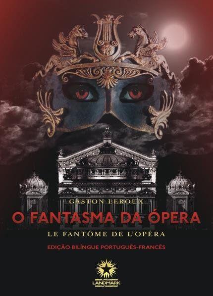 O Fantasma Da Opera Le Fantome De L Opera Em 2020 Fantasma Da