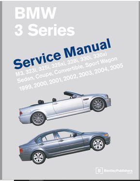 Bmw 3 Series M3 323i 325i 325xi 328i 330i 330xi Sedan Coupe Convertible Sport Wagon Year 1999 2005 Service Manual In 2020 Bmw 3 Series Bmw Repair Manuals