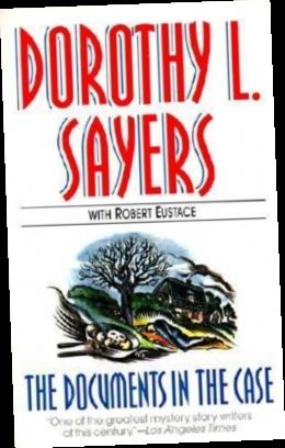 Ebook Pdf Epub Download The Documents In The Case By Dorothy L Sayers Books Contemporary Novels Epistolary Novel