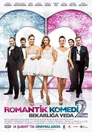 Romantik Komedi 2 Bekarliga Veda Full Sansursuz Yerli Romantik Komedi Film