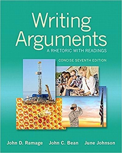 Writing Arguments A Rhetoric With Readings Concise Edition 7th Edition Pdf Version Argumentative Writing Writing A Book Rhetoric