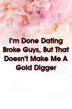 Dating een Broke man Quotes