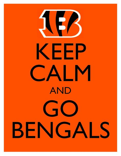 Keep Calm and Go Bengals - 8x10 Picture - Wall Hanging - Cincinnati Football NFL Orange. $7.90, via Etsy.