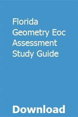 Florida Geometry Eoc Assessment Study Guide Study Guide Exam Guide Online Study