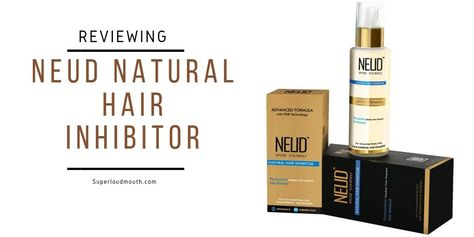 The Best Permanent Hair Removal Solution: Neud Natural Hair Inhibitor Review