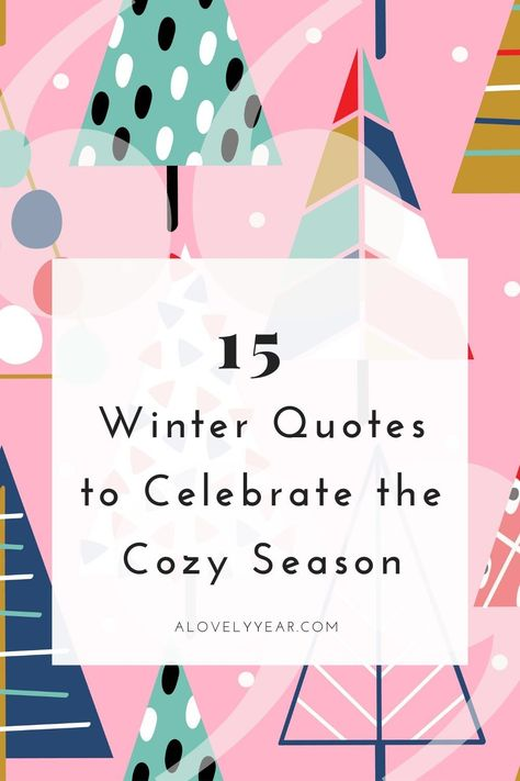15 Winter Quotes to Celebrate the Cozy Season