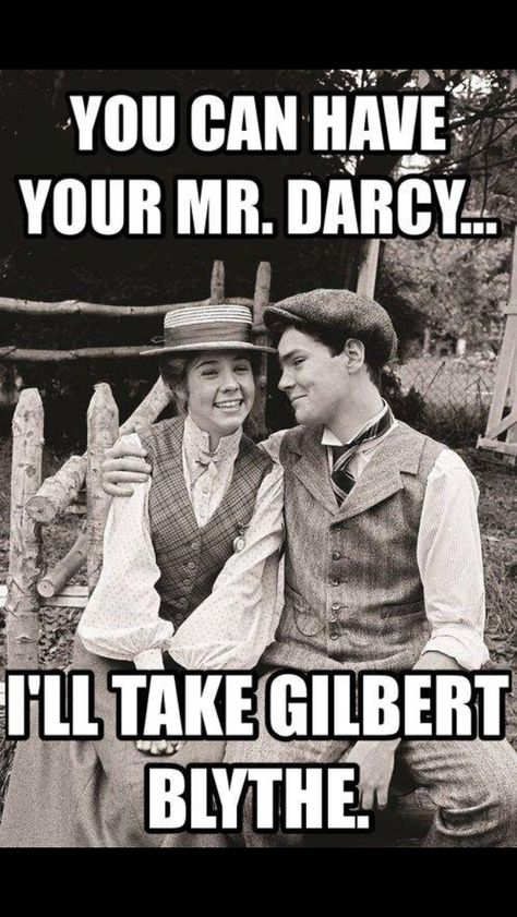 Yea, I agree with this. Gilbert is SO much better!!! although I do like Mr. Darcy character quality
