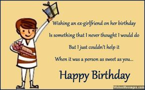 Heart Touching Birthday Wishes For Ex Boyfriend Girlfriend Birthday Quotes For Girlfriend Birthday Wishes For Boyfriend Birthday Quotes Funny