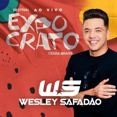 Pin Em Wesley Safadao