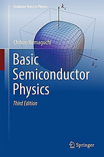 Basic Semiconductor Physics Chihiro Hamaguchi Gebunden Buch In 2020
