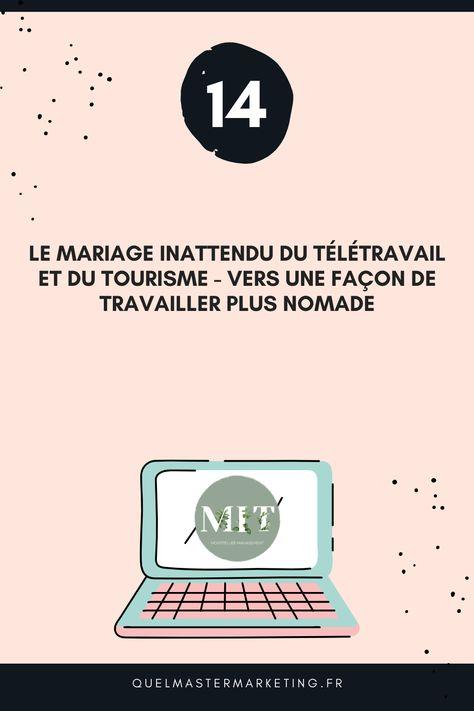 Le Mariage Inattendu du Télétravail et du Tourisme : Vers une façon de travailler plus nomade - Master Marketing