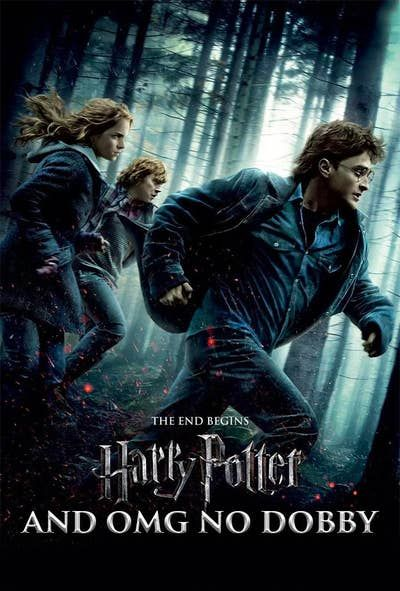 Harry Potter Movies Posters Reimagined With Honest Titles Harry Potter Movie Posters Harry Potter Movies Deathly Hallows Part 1