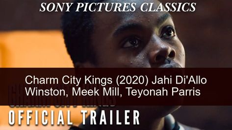 Charm City Kings 2020 In 2020 Sony Pictures Classics Drama Film Sony Pictures