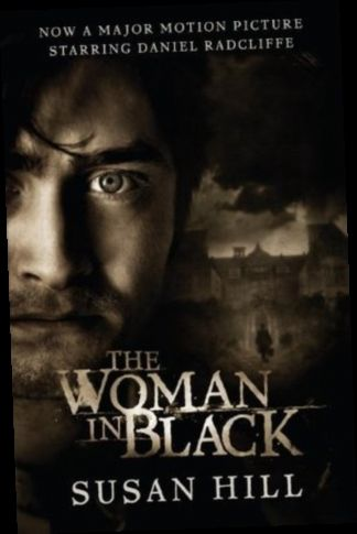 Ebook Pdf Epub Download The Woman In Black A Ghost Story By Susan Hill In 2020 The Woman In Black Ghost Stories Free Horror Books