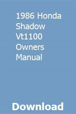1986 Honda Shadow Vt1100 Owners Manual Repair Manuals Owners Manuals Honda Shadow