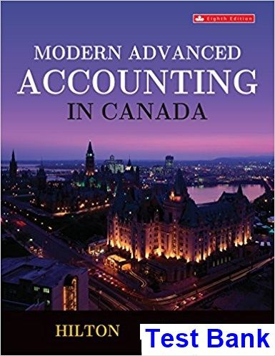 Modern Advanced Accounting in Canada Canadian 8th Edition
