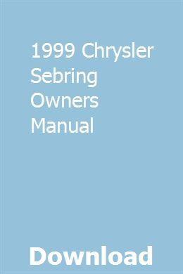 1999 Chrysler Sebring Owners Manual Owners Manuals Pontiac Firebird Repair Manuals