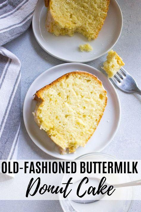Glazed Buttermilk Donut Cake Kathryn S Kitchen Recipe In 2020 Cake Donuts Yummy Food Dessert Donut Recipes