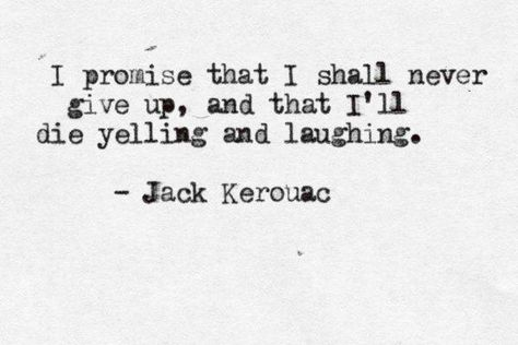 Top quotes by Jack Kerouac-https://s-media-cache-ak0.pinimg.com/474x/50/c6/2a/50c62a819898330b4c2c80522a37e86e.jpg