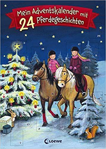 Mein Adventskalender Mit 24 Pferdegeschichten Ab 7 Jahre Amazon De Amazon De Adventskalender Pferdefre Adventkalender Adventskalender Buch Adventskalender