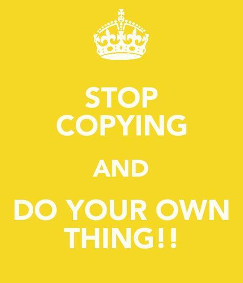 Stop copying!