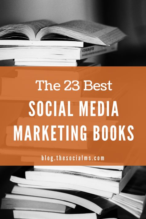 The 31 Best Social Media Marketing Books For More Marketing Success