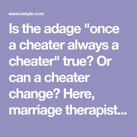 Is it true that once a cheater always a cheater