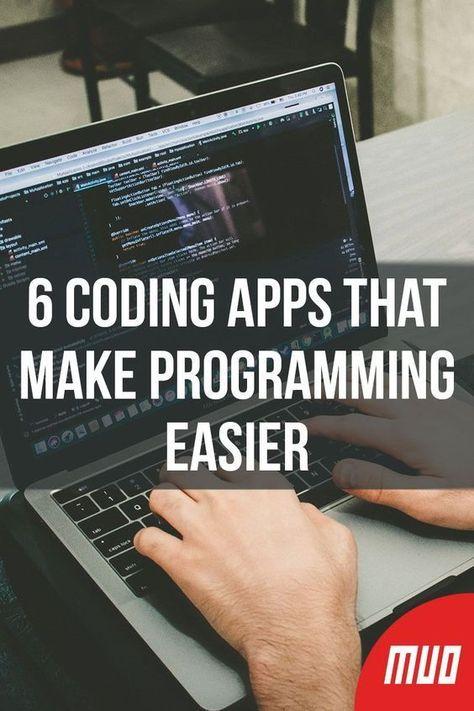 6 Coding Apps That Make Programming Easier