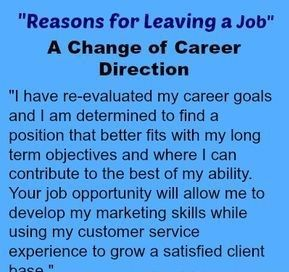 Reasons For Leaving A Job A Change Of Career Direction Job Advice Job Interview Tips Job Interview Questions
