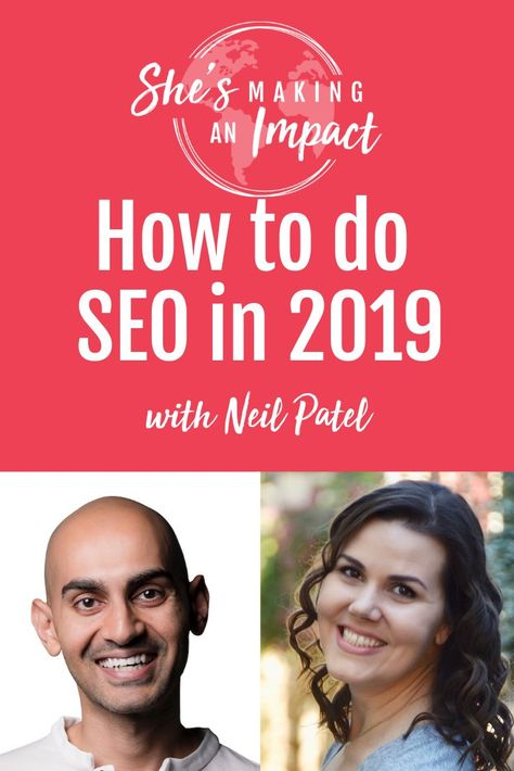 How to do SEO in 2019 (with Neil Patel)