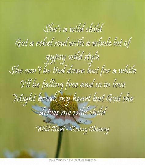 Wild Child - Kenny Chesney