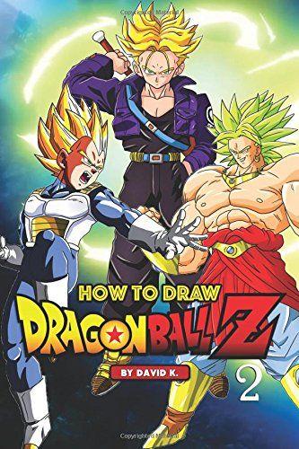 Download Pdf How To Draw Dragonball Z 2 The Stepbystep Dragon Ball Z Drawing Book Free Epub Mobi Ebooks Drawing Book Pdf Dragon Ball Z Drawings